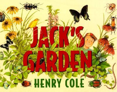 Jack's Garden By Cole, Henry